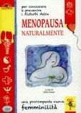Menopausa Naturalmente  - Libro