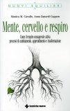 MENTE, CERVELLO E RESPIRO di Anna Zanardi, Monica Cavallo