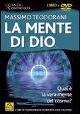 LA MENTE DI DIO Qual è la vera mente del cosmo? - 2 ore di videocorso e intervista con l'autore di Massimo Teodorani