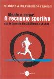 Mente e Corpo: Il Recupero Fisico Sportivo  - Libro