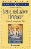 Mente, Meditazione e Benessere  - Libro