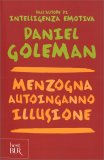 Menzogna Autoinganno Illusione — Libro