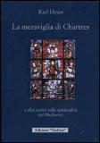 La Meraviglia di Chartres