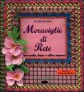 Meraviglie di Rete + DVD