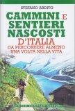 Meravigliosi Cammini e Sentieri Nascosti d'Italia - Libro