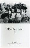Mère Racconta - Vol. I