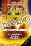 Messaggi Subliminali - Esicasmo  — Audiolibro CD Mp3