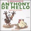 Il Messaggio di Anthony De Mello