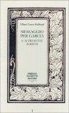 Messaggio per Garcia e Altri Sette Scritti