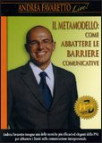 Il Metamodello - Come abbattere le barriere comunicative DVD