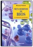 Metamorfosi di Bios