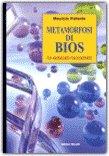 Metamorfosi di Bios