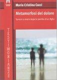Metamorfosi del Dolore - Libro