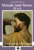 Metodo Anti Stress M.A.S. - Libro + CD Audio