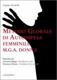 Metodo Globale di Autodifesa Femminile - MGA Donna — Libro