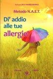Metodo N.A.E.T. - Dì Addio alle Tue Allergie - Libro