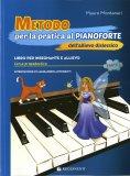 Metodo per la Pratica al Pianoforte dell'Allievo Dislessico - Libro