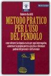 Metodo Pratico per l'Uso del Pendolo