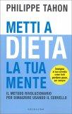 Metti a Dieta la tua Mente — Libro