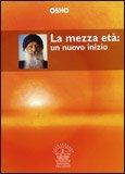 La Mezza Età: un Nuovo Inizio — Libro
