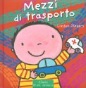 Mezzi di Trasporto - Prima Infanzia - Libro