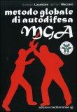 MGA - Metodo Globale di Autodifesa