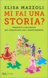 Mi fai una Storia? - Libro