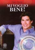 Mi Voglio Bene! - Libro + CD Audio di Meditazione Guidata