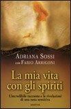 La Mia Vita con gli Spiriti — Libro