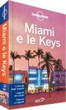 Miami e le Keys - Guida Lonely Planet