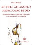 Michele Arcangelo Messaggero di Dio