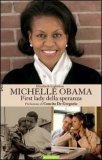 Michelle Obama First Lady della Speranza
