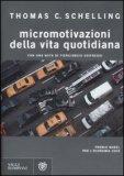 Micromotivazioni della Vita Quotidiana