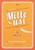 Mille Usi - Miele - Libro