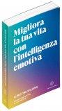 Migliora la Tua Vita con l'Intelligenza Emotiva — Libro