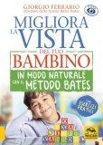 eBook - Migliora la Vista del Tuo Bambino in Modo Naturale con il Metodo Bates - EPUB