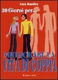 30 Giorni per... Migliorare la Vita di Coppia