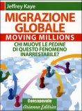 MIGRAZIONE GLOBALE di Jeffrey Kaye