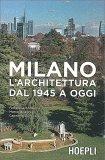 Milano - l'Architettura dal 1945 a Oggi - Libro