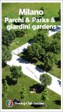 Milano - Parchi & Giardini/Parck & Gardens — Libro