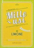Mille Usi - Limone  - Libro