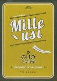 Mille Usi - Olio di Oliva  - Libro