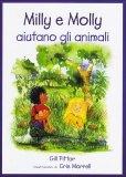 Milly E Molly Aiutano gli Animali  - Libro