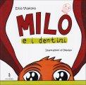 Milo e i Dentini  - Libro