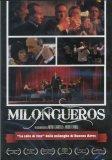 Milongueros - DVD