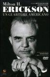 Milton H. Erickson - Un Guaritore Americano + DVD