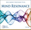 MIND RESONANCE Schumann Resonance Intonation 7,8 Hz di Riccardo Tristano Tuis