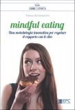 Mindful Eating - Libro
