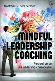 Mindful Leadership Coaching - Percorsi verso una Leadership Consapevole - Libro