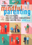 Mindful Parenting — Libro